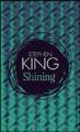 Couverture Shining : L'Enfant lumière / Shining Editions France Loisirs (Molécule) 2014