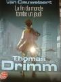 Couverture Thomas Drimm, tome 1 : La fin du monde tombe un jeudi Editions Le Livre de Poche 2009