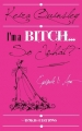 Couverture I'm a Bitch... So What?, tome 1 : Ava Editions Rokh 2014