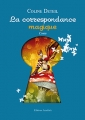 Couverture La correspondance magique Editions Amalthée 2012