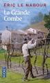 Couverture La Grande Combe Editions Pocket 2014
