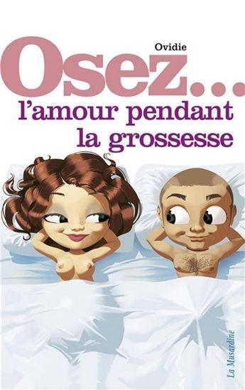 Couverture Osez... l'amour pendant la grossesse