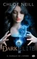 Couverture Dark Elite, tome 2 : Marque de l'ombre Editions Milady 2014
