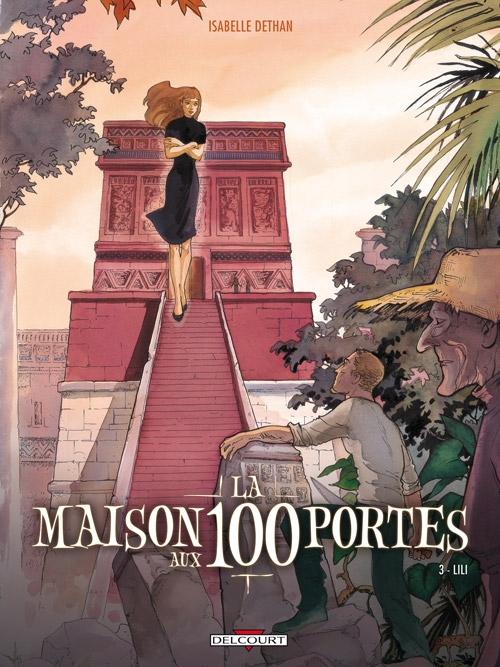 Couverture La maison aux 100 portes, tome 3 : Lili