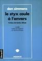 Couverture Le Styx coule à l'envers Editions Denoël (Présences) 1997