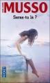 Couverture Seras-tu là  ? Editions Pocket 2012