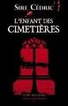 Couverture L'enfant des cimetières Editions Le Pré aux Clercs 2010