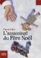 Couverture L'assassinat du Père Noël Editions Folio  (Junior) 2009