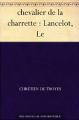 Couverture Lancelot, le chevalier de la charrette / Lancelot ou le chevalier de la charrette Editions Norph-Nop 2011