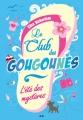 Couverture Le club des tongs / Le club des Gougounes, tome 1 : L'été des mystères Editions AdA 2014