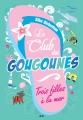 Couverture Le club des tongs / Le club des Gougounes, tome 2 : Trois filles à la mer Editions AdA 2014