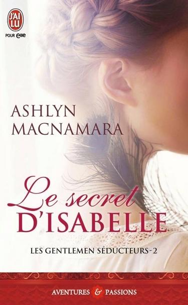 Couverture Les gentlemen séducteurs, tome 2 : Le secret d'Isabelle