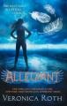 Couverture Divergent / Divergente / Divergence, tome 3 : Allégeance / Au-delà du mur Editions HarperCollins (Children's books) 2013