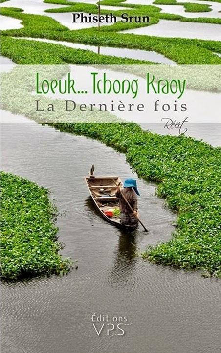 Couverture Loeuk... Tchong Kraoy : La dernière fois