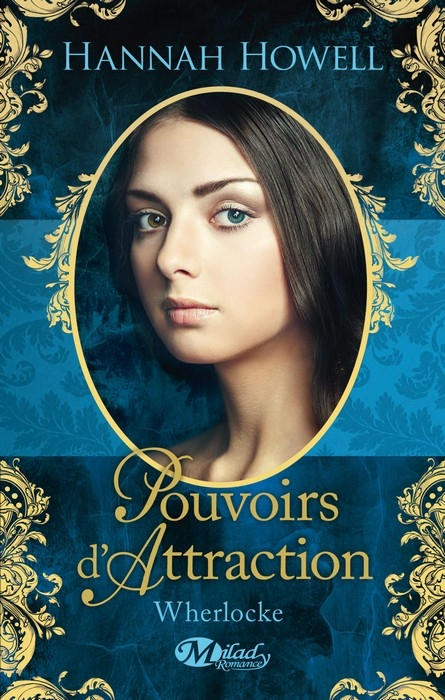 Couverture Wherlocke, tome 3 : Pouvoirs d'attraction