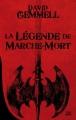 Couverture La légende de marche-mort Editions Bragelonne (10e anniversaire) 2014