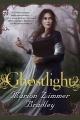 Couverture Romans de la lumière, tome 1 : Fantôme de lumière Editions Tor Books 2008