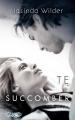 Couverture Te succomber Editions Michel Lafon 2014