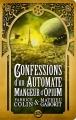 Couverture Confessions d'un automate mangeur d'opium Editions Bragelonne (Steampunk) 2013