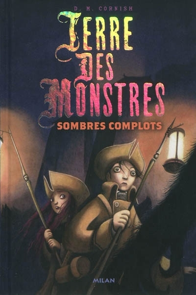 Couverture Terre des monstres, tome 3 : Sombres complots