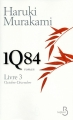 Couverture 1Q84, tome 3 : Octobre-décembre Editions Belfond 2012