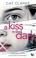 Couverture A kiss in the dark Editions Robert Laffont (R) 2014