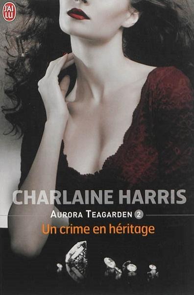 Couverture Aurora Teagarden, tome 2 : Un crime en héritage