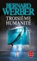 Couverture Troisième humanité, tome 1 Editions Le Livre de Poche 2013