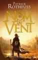 Couverture Chronique du tueur de roi, tome 1 : Le nom du vent Editions Bragelonne (Fantasy) 2014