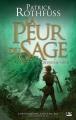 Couverture Chronique du tueur de roi, tome 2 : La peur du sage, partie 2 Editions Bragelonne (Fantasy) 2014