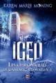 Couverture Les chroniques de Dani Mega O'Malley, tome 1 : Iced Editions J'ai Lu (Darklight) 2013