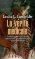 Couverture La vérité médicale Editions Hachette (Pluriel) 2013