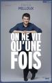 Couverture On ne vit qu'une fois Editions Cherche Midi (Documents) 2014