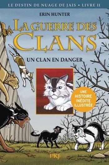 Couverture La guerre des clans (BD) : Le destin de Nuage de Jais, tome 2 : Un clan en danger
