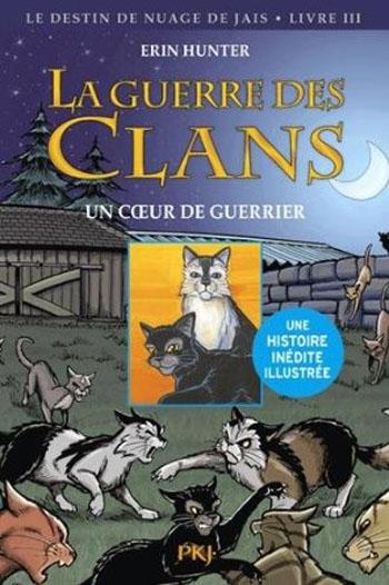 Couverture La guerre des clans (BD) : Le destin de Nuage de Jais, tome 3 : Un coeur de guerrier