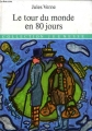Couverture Le tour du monde en quatre-vingts jours / Le tour du monde en 80 jours Editions d'Antan 1988
