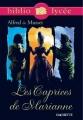 Couverture Les caprices de Marianne Editions Hachette (Biblio lycée) 2006