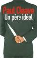 Couverture Un père idéal Editions de Noyelles 2011