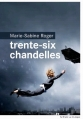 Couverture Trente-six chandelles Editions du Rouergue (La Brune) 2014