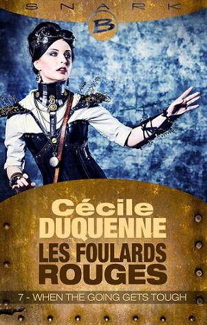 Couverture Les Foulards Rouges, saison 1, tome 7 : When the going gets tough