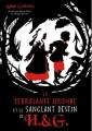 Couverture La terrifiante histoire et le sanglant destin de Hansel et Gretel Editions Hachette 2014