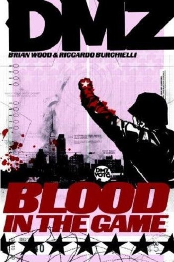 Couverture DMZ, book 6: Blood in the Game