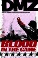 Couverture DMZ, book 6: Blood in the Game Editions Vertigo 2009
