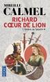 Couverture Richard coeur de lion, tome 1 : L'Ombre de Saladin Editions Pocket 2014