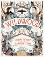 Couverture Les Chroniques de Wildwood, tome 1 Editions Balzer + Bray 2012