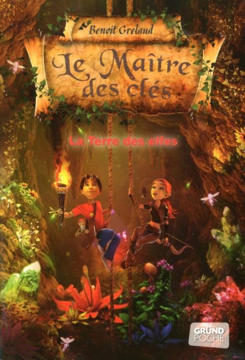 Couverture Le Maître des Clés, tome 4 : La Terre des Elfes