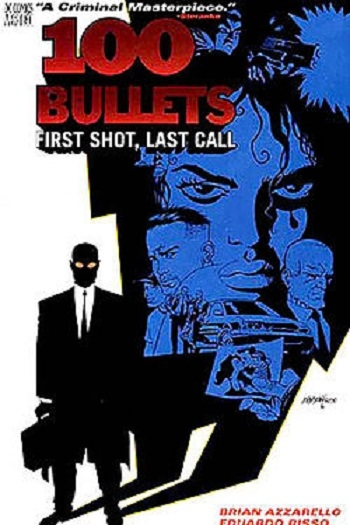 Couverture 100 Bullets (Vertigo), book 01: First Shot, Last Call