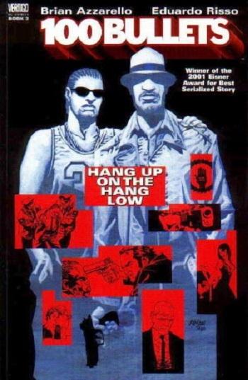 Couverture 100 Bullets (Vertigo), book 03: Hang Up on the Hang Low