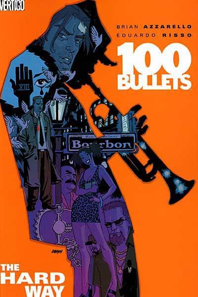Couverture 100 Bullets (Vertigo), book 08: The Hard Way