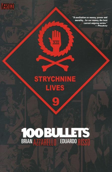 Couverture 100 Bullets (Vertigo), book 09: Strychnine Lives